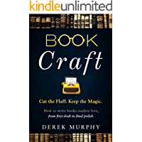 Book Craft: How to write books readers love, from first draft to final polish