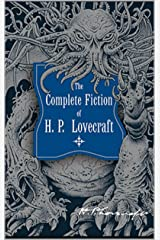 H. P. Lovecraft: The Complete Collection (Signatured Edition) Kindle Edition