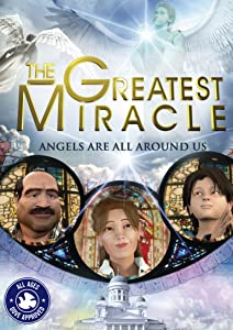 Greatest Miracle, The
