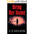 Bring Her Home: A Trask Brothers Murder Mystery