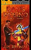 Dan's Inferno, Book I: Cursed!