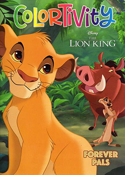 Amazon.com: Disney The Lion King - Forever Pals - Colortivity - Coloring &  Activity Book: Toys & Games