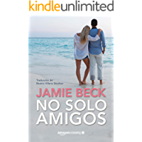 No solo amigos (Hermanos St. James nº 1)