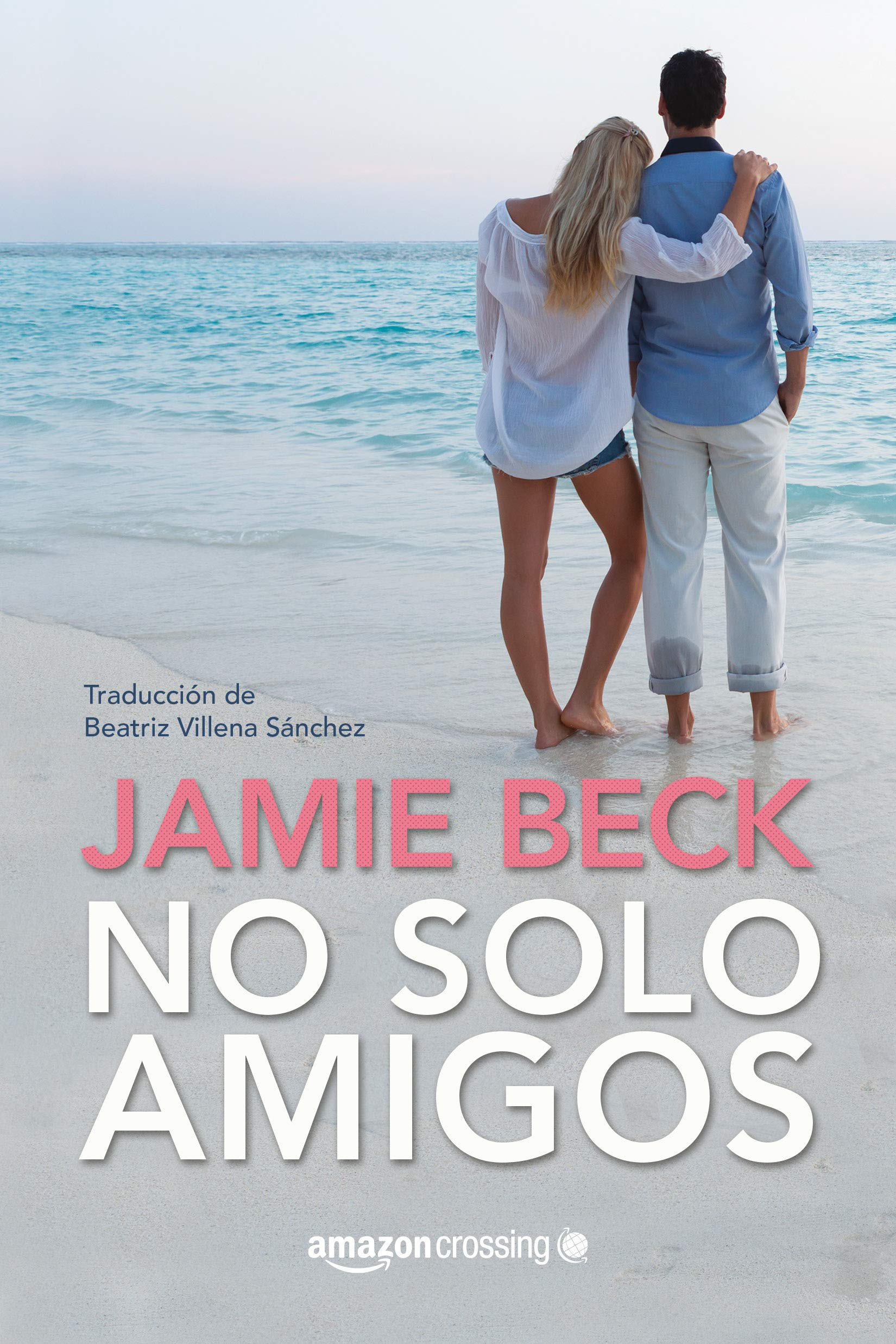 No solo amigos (Hermanos St. James nº 1) por Jamie Beck
