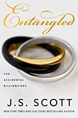 Entangled (The Accidental Billionaires Book 2) Kindle Edition