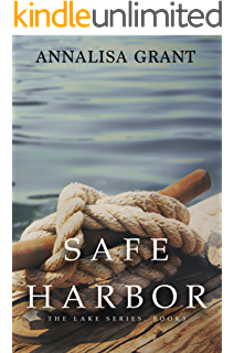 Amazon the lake the lake series book 1 ebook annalisa grant safe harbor the lake series book 3 fandeluxe Choice Image