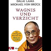 Wagnis und Verzicht: Die ermutigende Botschaft des Dalai Lama