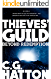 Beyond Redemption (Thieves' Guild Origins: LC Book Two): A Fast Paced Scifi Action Adventure Novel