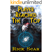 Player Reached the Top. LitRPG series. Book I