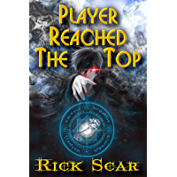 Player reached the Top. LitRPG series (English Edition)