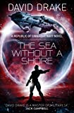 The Sea Without a Shore (The Republic of Cinnabar Navy series #10)