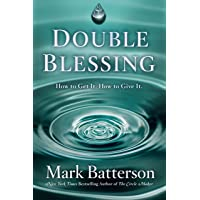 Double Blessing: How to Get It. How to Give It.