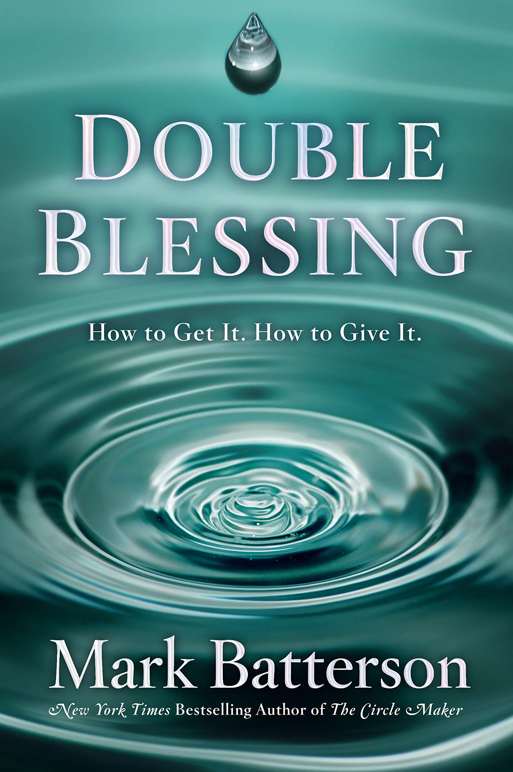 Double Blessing: How to Get It. How to Give It. by WaterBrook Press