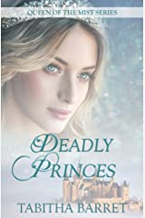 Deadly Princes (Queen of the Mist Book 1) Kindle Edition