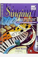 Singing Grammar: Teaching Grammar through Songs (Cambridge Copy Collection) Spiral-bound