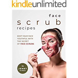 Face Scrub Recipes: Keep Your Face Youthful with The Secret of Face Scrubs