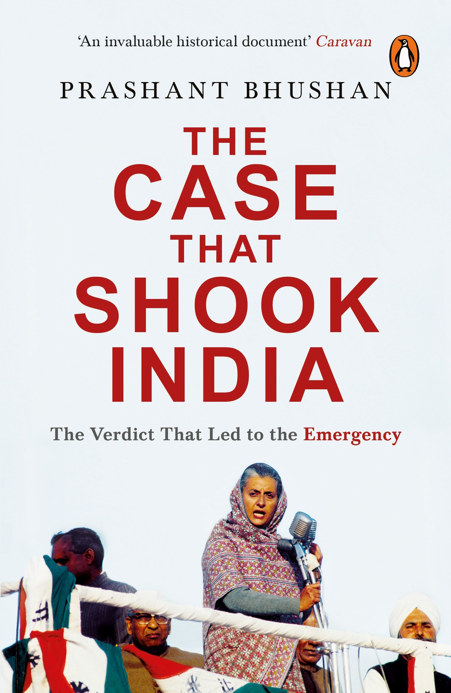 Buy The Case That Shook India: The Verdict That Led To The Emergency Book  Online at Low Prices in India | The Case That Shook India: The Verdict That  Led To The