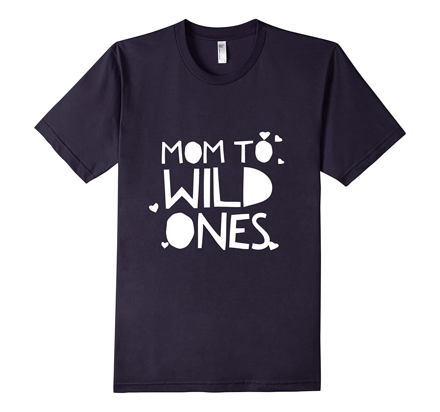 Mom to Wild Ones T-Shirt for Mothers with Crazy Children-TH