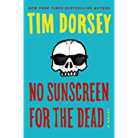 No Sunscreen for the Dead: A Novel (Serge Storms Book 22)