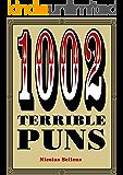 1002 Terrible Puns
