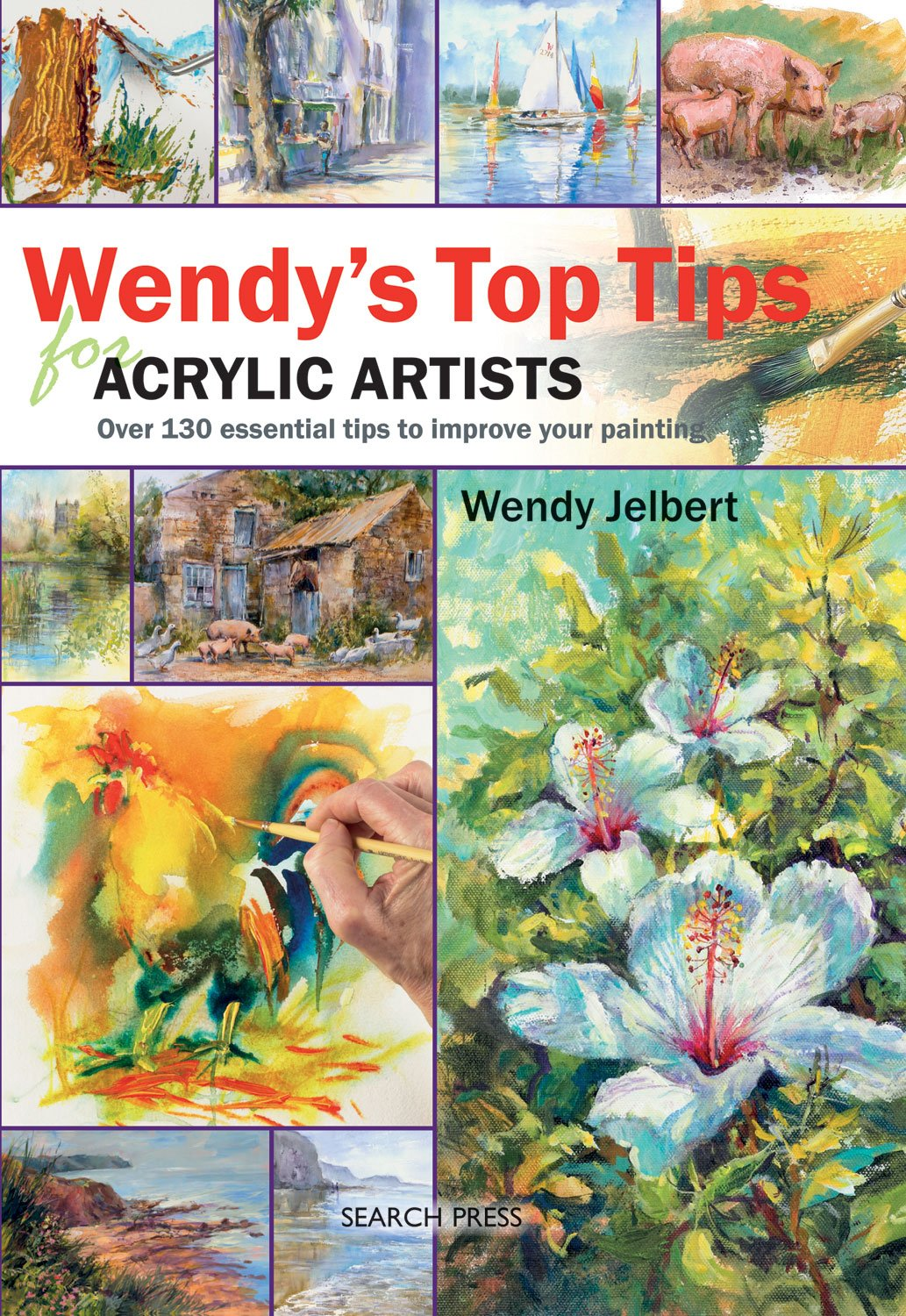 Wendy's Top Tips for Acrylic Artists: Over 130 Essential Tips to Improve Your Painting ebook