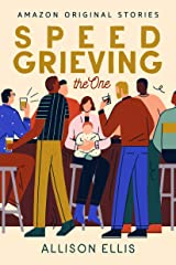 Speed Grieving (The One) Kindle Edition