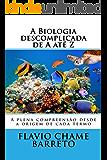 Biocionário: A Biologia descomplicada e explicada de A até Z (1)