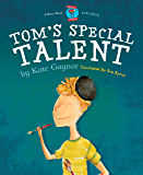 Tom's Special Talent (Special Stories Series Book 1) (English Edition)