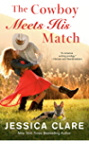 The Cowboy Meets His Match (The Wyoming Cowboys Series Book 4)