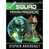 THE SQUAD Maxan Massacre: (Novelette 15)