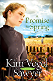 A Promise for Spring (Heart of the Prairie Book 3)