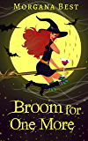 Broom for One More: Sea Witch Cozy Mysteries, Book 3