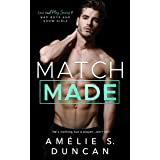 Match Made: Bad Boys and Show Girls (Love and Play Series Book 2)