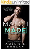 Match Made: Bad Boys and Show Girls (Love and Play Series)