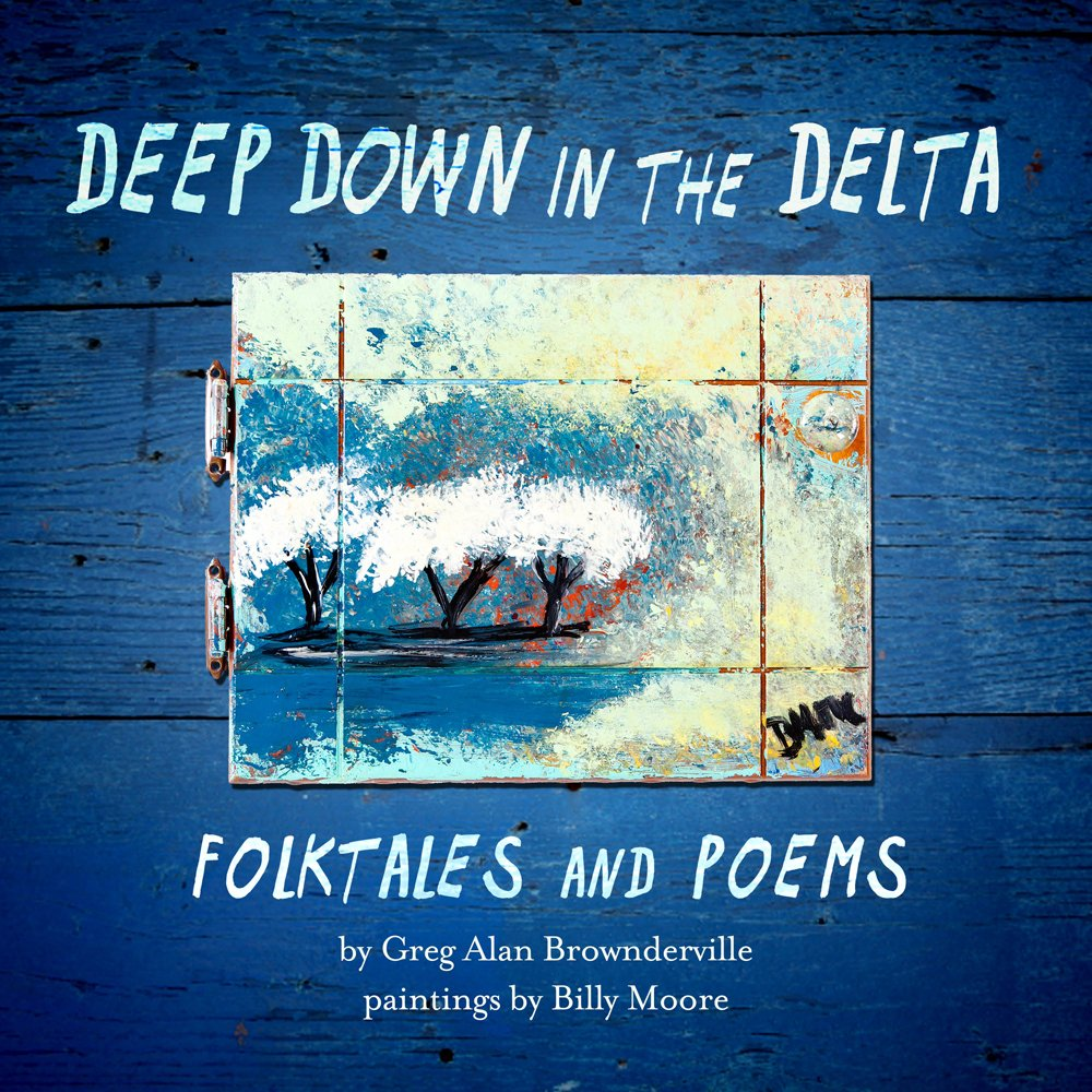 Download Deep Down in the Delta: Folktales and Poems pdf