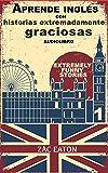 Aprende inglés con historias extremadamente graciosas - Extremely Funny Stories +AUDIOLIBRO (A Day nº 1)