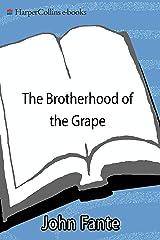 The Brotherhood of the Grape Kindle Edition