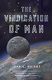 The Vindication of Man: Book Five of the Eschaton Sequence
