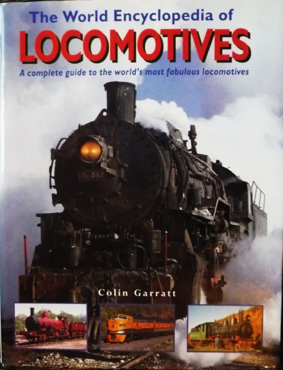Read Online The World Encyclopedia of Locomotives ebook