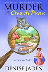 Murder at the Church Picnic (A Mallory Beck Cozy Culinary Caper Book 2) Kindle Edition