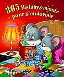 365 Histoires-minute pour s'endormir