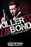 Killer Bond (Ward Security Book 5) (English Edition)