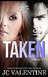 Taken: A Romance Novella