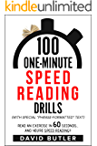 100 One-Minute Speed Reading Drills: Read an Exercise in 60 Seconds, and You're Speed Reading!