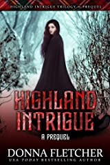 Highland Intrigue A Prequel Kindle Edition
