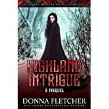 Highland Intrigue A Prequel (Highland Intrigue Trilogy)