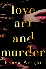 Love, Art, and Murder: Mystery Romance Kindle Edition