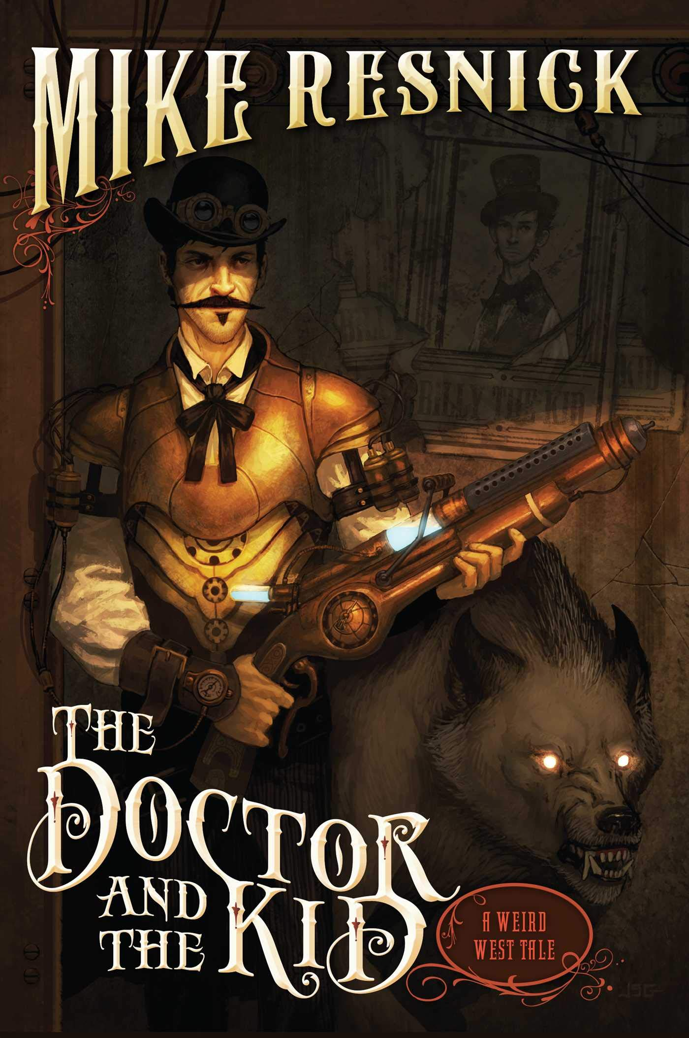 The Doctor and the Kid (2) (A Weird West Tale): Resnick, Mike ...