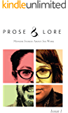 Prose and Lore: Issue 1: Memoir Stories About Sex Work (Prose & Lore)