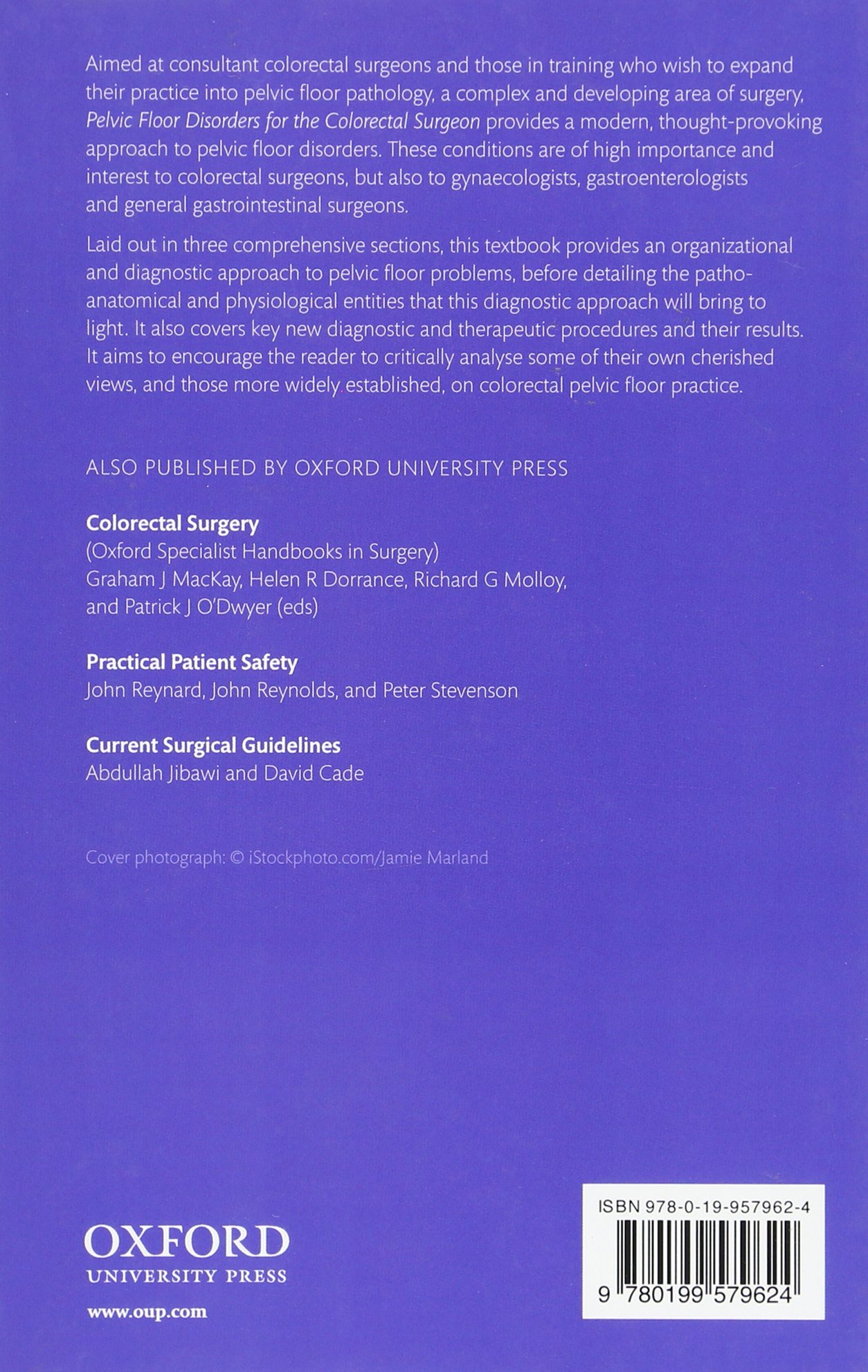 Pelvic Floor Disorders For The Colorectal Surgeon: Amazon.co.uk: Ian  Lindsey, Karen Nugent, Tony Dixon: 9780199579624: Books